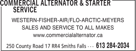 Commercial Alternator & Starter Service (613-284-2034) - Display Ad - SALES AND SERVICE TO ALL MAKES www.commercialalternator.ca WESTERN-FISHER-AIR/FLO-ARCTIC-MEYERS