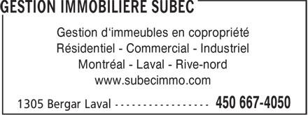 Gestion Immobilière SUBEC (450-667-4050) - Display Ad - Gestion d'immeubles en copropriété - Résidentiel - Commercial - Industriel - Montréal - Laval - Rive-nord - www.subecimmo.com