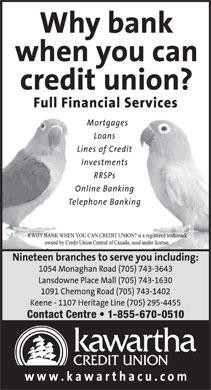 Kawartha Credit Union (705-743-3643) - Annonce illustrée - Contact Centre   1-855-670-0510