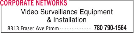 Corporate Networks (780-762-0264) - Display Ad - Video Surveillance Equipment & Installation