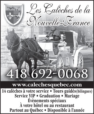 Cal&egrave;ches Qu&eacute;bec (418-692-0068) - Annonce illustr&eacute;e