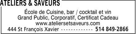 Atelier Et Saveurs (514-849-2866) - Annonce illustrée======= - École de Cuisine, bar / cocktail et vin Grand Public, Corporatif, Certificat Cadeau www.ateliersetsaveurs.com