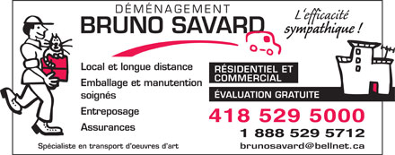 Déménagement Bruno Savard (418-529-5000) - Display Ad