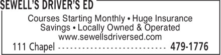 Sewell's Driver's Ed (506-328-9597) - Annonce illustrée - Courses Starting Monthly • Huge Insurance Savings • Locally Owned & Operated www.sewellsdriversed.com  Courses Starting Monthly • Huge Insurance Savings • Locally Owned & Operated www.sewellsdriversed.com