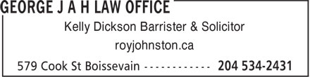 George J A H Law Office (204-534-2431) - Annonce illustrée - Kelly Dickson Barrister & Solicitor royjohnston.ca