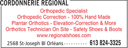 Cordonnerie Régional (613-824-3325) - Annonce illustrée - Orthopedic Specialist Orthopedic Correction - 100% Hand Made Plantar Orthotics - Elevation-Correction & More Orthotics Technician On Site - Safety Shoes & Boots www.regionalshoes.com