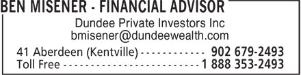 Dundee Private Investors Inc (902-679-2493) - Annonce illustrée - Dundee Private Investors Inc