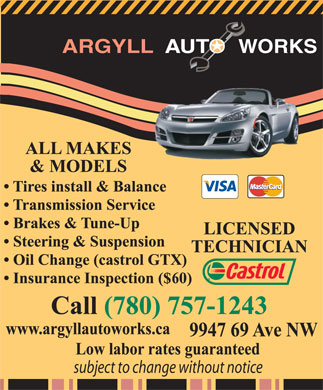 Argyll Auto Works (780-757-1243) - Display Ad - COMPLETE AUTO CARE ALL MAKES & MODELS LOW LABOUR RATE  COMPLETE AUTO CARE ALL MAKES & MODELS LOW LABOUR RATE  COMPLETE AUTO CARE ALL MAKES & MODELS LOW LABOUR RATE  COMPLETE AUTO CARE ALL MAKES & MODELS LOW LABOUR RATE