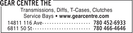 Gear Centre The (780-466-4646) - Annonce illustrée - Transmissions, Diffs, T-Cases, Clutches Service Bays • www.gearcentre.com