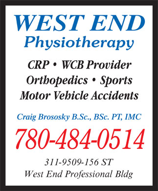 West End Physiotherapy (780-484-0514) - Annonce illustr&eacute;e - WEST END Physiotherapy CRP   WCB Provider Orthopedics   Sports Motor Vehicle Accidents Craig Brososky B.Sc., BSc. PT, IMC 780-484-0514