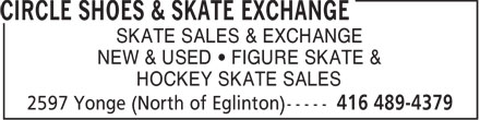 Circle Shoes & Skate Exchange (416-489-4379) - Annonce illustrée - SKATE SALES & EXCHANGE NEW & USED   FIGURE SKATE & HOCKEY SKATE SALES