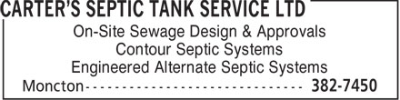 Carter's Septic Tank Service Ltd (506-801-8814) - Display Ad - On-Site Sewage Design & Approvals Contour Septic Systems Engineered Alternate Septic Systems  On-Site Sewage Design & Approvals Contour Septic Systems Engineered Alternate Septic Systems