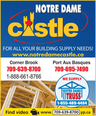 ACAN Windows & Doors (709-639-8700) - Display Ad - FOR ALL YOUR BUILDING SUPPLY NEEDS! www.notredamecastle.ca www.  709-639-8700 .yp.ca