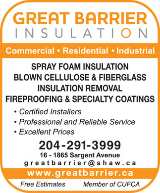Great Barrier Insulation (204-291-3999) - Annonce illustr&eacute;e - SPRAY FOAM INSULATION BLOWN CELLULOSE &amp; FIBERGLASS INSULATION REMOVAL FIREPROOFING &amp; SPECIALTY COATINGS 204-291-3999