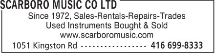Scarboro Music Co Ltd (416-699-8333) - Annonce illustrée - Since 1972, Sales-Rentals-Repairs-Trades Used Instruments Bought & Sold www.scarboromusic.com  Since 1972, Sales-Rentals-Repairs-Trades Used Instruments Bought & Sold www.scarboromusic.com  Since 1972, Sales-Rentals-Repairs-Trades Used Instruments Bought & Sold www.scarboromusic.com  Since 1972, Sales-Rentals-Repairs-Trades Used Instruments Bought & Sold www.scarboromusic.com