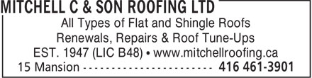 Mitchell C & Son Roofing Ltd (416-461-3901) - Annonce illustrée - All Types of Flat and Shingle Roofs Renewals, Repairs & Roof Tune-Ups EST. 1947 (LIC B48)   www.mitchellroofing.ca