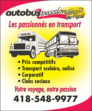 Autobus Passion (418-548-9977) - Display Ad