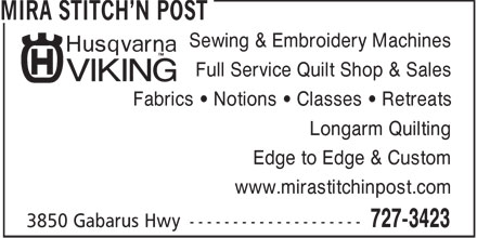 Mira Stitch'N Post (902-727-3423) - Display Ad - Sewing &amp; Embroidery Machines Full Service Quilt Shop &amp; Sales Fabrics   Notions   Classes   Retreats Longarm Quilting Edge to Edge &amp; Custom www.mirastitchinpost.com
