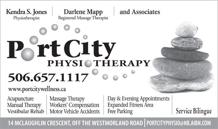 Port City Physiotherapy Clinic (506-657-1117) - Annonce illustr&eacute;e - and AssociatesDarlene Mapp www.portcitywellness.ca Service Bilingue 14 McLaughlin portcityphysio@nb.aibn.com