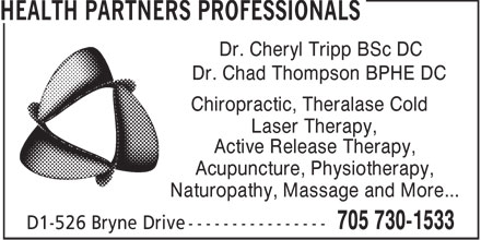 Health Partners Professionals (705-730-1533) - Display Ad - Dr. Cheryl Tripp BSc DC Dr. Chad Thompson BPHE DC Chiropractic, Theralase Cold Laser Therapy, Active Release Therapy, Acupuncture, Physiotherapy, Naturopathy, Massage and More...