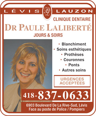 Clinique Dentaire Paule Laliberté Dr (418-837-0633) - Display Ad