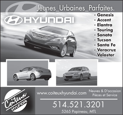 Coiteux Hyundai (514-418-2282) - Annonce illustrée - Sales-Rental-Parts-Service New & Used cars www.coiteuxhyundai.com  Sales-Rental-Parts-Service New & Used cars www.coiteuxhyundai.com