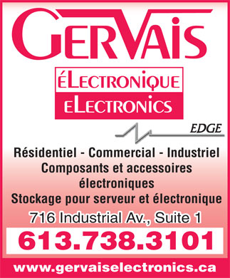 Gervais Electronics (613-738-3101) - Annonce illustrée - Residential Commecial Industrial Electronic Components & Accessories Electronic & Server Rack & Cabinets