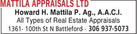 Mattila Appraisals Ltd (306-937-5073) - Display Ad - Howard H. Mattila P. Ag., A.A.C.I. All Types of Real Estate Appraisals