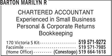 Barton Marilyn R (519-571-9272) - Display Ad - CHARTERED ACCOUNTANT Experienced in Small Business Personal & Corporate Returns Bookkeeping