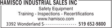 Hamisco Industrial Sales Inc (519-652-9800) - Display Ad - Safety Equipment Training - Inspections - Recertifications www.hamisco.com Safety Equipment Training - Inspections - Recertifications www.hamisco.com