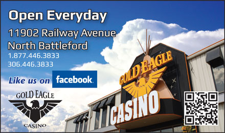 Gold Eagle Casino (306-446-3833) - Annonce illustrée - Like us on