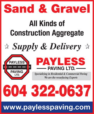 Pay Less Paving Ltd (604-322-0637) - Annonce illustr&eacute;e