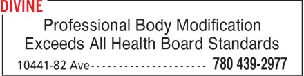 Devine Decadence (780-439-2977) - Display Ad - Professional Body Modification Exceeds All Health Board Standards