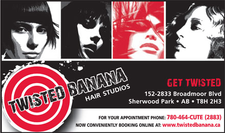 Twisted Banana Hair Studios (780-464-2883) - Annonce illustrée