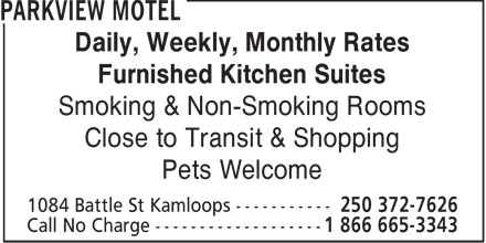 Parkview Motel (250-372-7626) - Annonce illustrée - Daily, Weekly, Monthly Rates Furnished Kitchen Suites Smoking & Non-Smoking Rooms Close to Transit & Shopping Pets Welcome  Daily, Weekly, Monthly Rates Furnished Kitchen Suites Smoking & Non-Smoking Rooms Close to Transit & Shopping Pets Welcome  Daily, Weekly, Monthly Rates Furnished Kitchen Suites Smoking & Non-Smoking Rooms Close to Transit & Shopping Pets Welcome  Daily, Weekly, Monthly Rates Furnished Kitchen Suites Smoking & Non-Smoking Rooms Close to Transit & Shopping Pets Welcome  Daily, Weekly, Monthly Rates Furnished Kitchen Suites Smoking & Non-Smoking Rooms Close to Transit & Shopping Pets Welcome  Daily, Weekly, Monthly Rates Furnished Kitchen Suites Smoking & Non-Smoking Rooms Close to Transit & Shopping Pets Welcome  Daily, Weekly, Monthly Rates Furnished Kitchen Suites Smoking & Non-Smoking Rooms Close to Transit & Shopping Pets Welcome