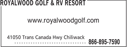 Royalwood Golf & RV Resort (604-823-4653) - Annonce illustrée - www.royalwoodgolf.com