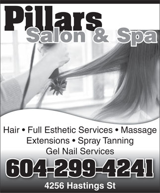 Pillars Salon (604-299-4241) - Annonce illustrée - Pillars Salon & Spa Hair   Full Esthetic Services   Massage Extensions   Spray Tanning Gel Nail Services 604-299-4241 4256 Hastings St