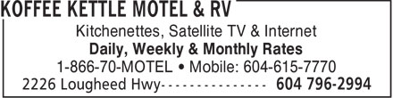 Koffee Kettle Motel (604-796-2994) - Annonce illustrée - Kitchenettes, Satellite TV & Internet Daily, Weekly & Monthly Rates 1-866-70-MOTEL   Mobile: 604-615-7770