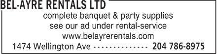 Bel-Ayre Rentals Ltd (204-786-8975) - Annonce illustrée - complete banquet & party supplies see our ad under rental-service www.belayrerentals.com  complete banquet & party supplies see our ad under rental-service www.belayrerentals.com
