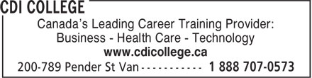 CDI College (1-888-707-0573) - Annonce illustrée - Canada's Leading Career Training Provider: Business - Health Care - Technology www.cdicollege.ca