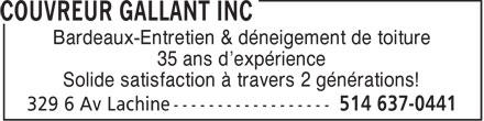 Couvreur Gallant Inc (514-637-0441) - Annonce illustrée======= - Bardeaux-Entretien & déneigement de toiture 35 ans d'expérience Solide satisfaction à travers 2 générations!