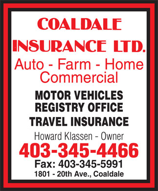 Coaldale Insurance Ltd (403-345-4466) - Display Ad