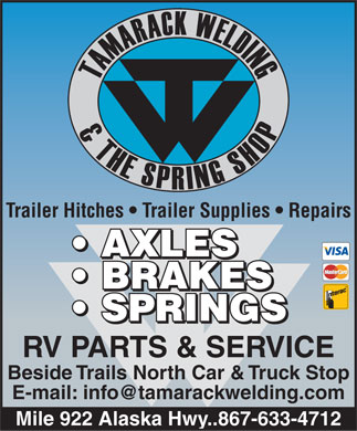 Tamarack Welding & The Spring Shop 2000 (867-633-4712) - Display Ad