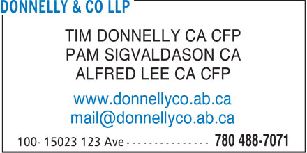 Donnelly & Co LLP (780-488-7071) - Display Ad - TIM DONNELLY CA CFP PAM SIGVALDASON CA ALFRED LEE CA CFP www.donnellyco.ab.ca mail@donnellyco.ab.ca