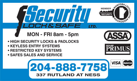 Security Lock And Safe Ltd (204-888-7758) - Annonce illustr&eacute;e - MEMBER SECURITY LTD. MON - FRI 8am - 5pm HIGH SECURITY LOCKS &amp; PADLOCKS KEYLESS ENTRY SYSTEMS RESTRICTED KEY SYSTEMS SAFES SALES AND SERVICE 204-888-7758 337 RUTLAND AT NESS