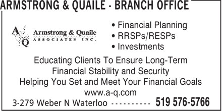 Armstrong & Quaile - Branch Office (519-576-5766) - Annonce illustrée======= - ARMSTRONG & QUAILE - BRANCH OFFICE - RESPS - FINANCIAL PLANNING - INVESTMENTS