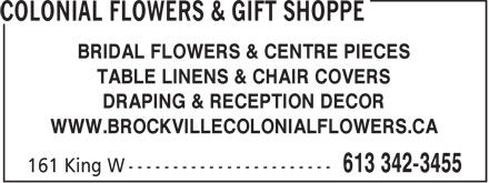 Colonial Flowers & Gift Shoppe (613-342-3455) - Annonce illustrée - BRIDAL FLOWERS & CENTRE PIECES TABLE LINENS & CHAIR COVERS DRAPING & RECEPTION DECOR WWW.BROCKVILLECOLONIALFLOWERS.CA