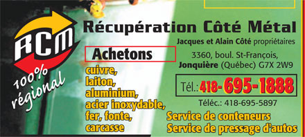 C&ocirc;t&eacute; R&eacute;cup&eacute;ration M&eacute;tal (418-695-1888) - Annonce illustr&eacute;e