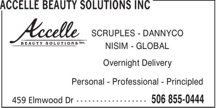 Accelle Beauty Solutions Inc (506-855-0444) - Annonce illustrée - SCRUPLES - DANNYCO NISIM - GLOBAL Overnight Delivery Personal - Professional - Principled