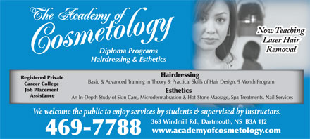 Academy Of Cosmetology (902-469-7788) - Annonce illustr&eacute;e - Now Teaching Laser Hair Removal  Now Teaching Laser Hair Removal  Now Teaching Laser Hair Removal  Now Teaching Laser Hair Removal  Now Teaching Laser Hair Removal  Now Teaching Laser Hair Removal  Now Teaching Laser Hair Removal  Now Teaching Laser Hair Removal